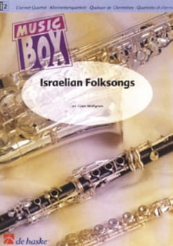 Coen Wolfgram - Israelian Folksongs - Clarinet quartet - Partition - di-arezzo.fr