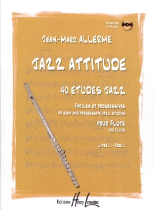 Jean-Marc Allerme - Jazz Attitude, Volume 1 - Flute - Sheet Music - di-arezzo.co.uk