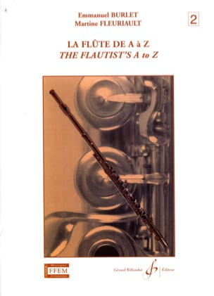 Burlet Emmanuel / Fleuriault Martine - The Flute from A to Z - Volume 2 - Sheet Music - di-arezzo.co.uk