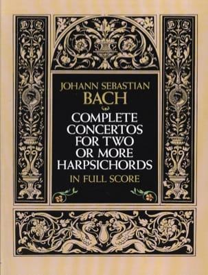 BACH - Complete Concertos for Two or More Harpsichords - Sheet Music - di-arezzo.co.uk