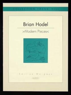 Modern pieces - Brian Hodel - Partition - Guitare - laflutedepan.com