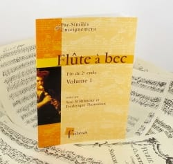 Möhlmeier Susi / Thouvenot Frédérique - Recorder, End of 2nd cycle - Volume 1 - Sheet Music - di-arezzo.co.uk