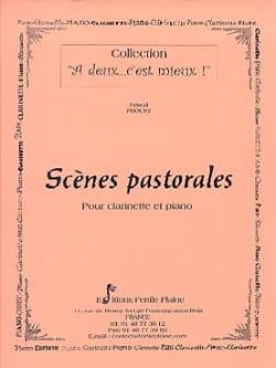 Scènes pastorales Pascal Proust Partition Clarinette - laflutedepan