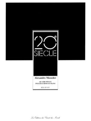 Alexandre Mossolov - 4 Pièces pour Hautbois et Piano - Partition - di-arezzo.fr