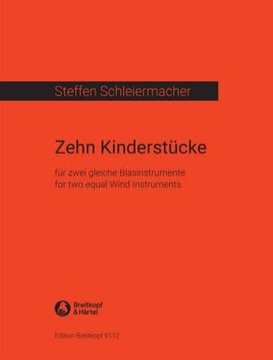 Steffen Schleiermacher - 10 Kinderstücke - 2 gleiche Blasinstrumente - Sheet Music - di-arezzo.com