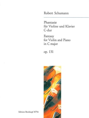 Phantasie C-Dur, op. 131 SCHUMANN Partition Violon - laflutedepan