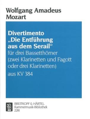 MOZART - Divertimento Die Entführung aus dem Serail -3 Bassetthörner 2 Kl. Fag./3Kl. - Partition - di-arezzo.fr