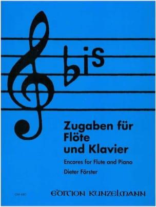 Bis : Zugaben – Flöte - Dieter Förster - Partition - laflutedepan.com