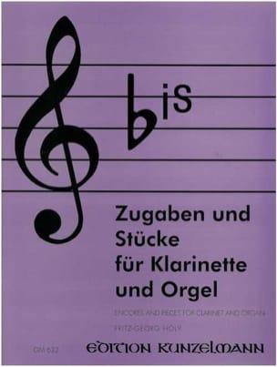 Fritz-Georg Hölÿ - Bis - Zugaben und Stücke – Klarinette Orgel - Partition - di-arezzo.fr