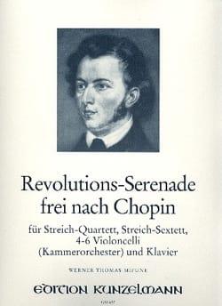 Chopin Frédéric / Thomas-Mifune Werner - Revolutions-Serenade frei nach Chopin – Streich-Sextett - Klavier - Partition - di-arezzo.fr