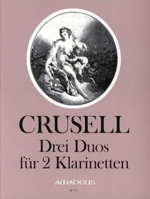 Bernhard Henrik Crusell - 3 Duos - 2 Klarinetten - Sheet Music - di-arezzo.co.uk