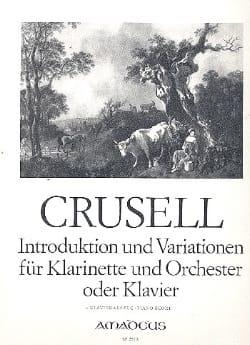 Bernhard Henrik Crusell - Introduktion und Variationen – Klarinette Klavier - Partition - di-arezzo.fr