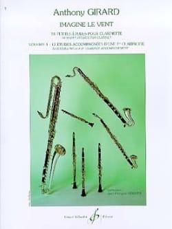 Anthony Girard - Imagine le vent - Volume 1 - Partition - di-arezzo.fr