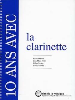 Dutrieu / Foltz / Swierc / Thomé - 10 Ans avec la Clarinette - Livre - di-arezzo.fr