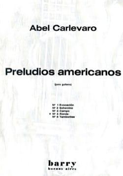 Abel Carlevaro - Preludios Americanos - N ° 4 Ronda - Sheet Music - di-arezzo.co.uk