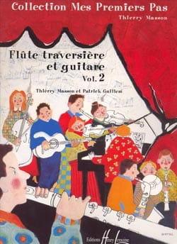 Masson Thierry / Guillem Patrick - Mes premiers pas - Volume 2 – Flûte guitare - Partition - di-arezzo.fr