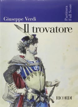 Giuseppe Verdi - Il Trovatore - Partition - di-arezzo.fr