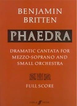 Benjamin Britten - Phaedra op. 93 – Score - Partition - di-arezzo.fr