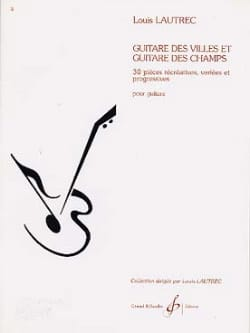 Guitare des villes et Guitare des champs Louis Lautrec laflutedepan