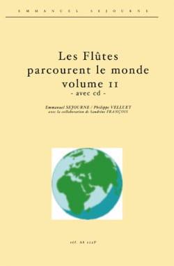 Séjourné / Velluet - Les Flûtes Parcourent le Monde, Volume 2 - Partition - di-arezzo.fr