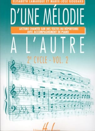 Elisabeth LAMARQUE et Marie-José GOUDARD - From one melody to another - Volume 2 - 2nd Cycle - Sheet Music - di-arezzo.co.uk