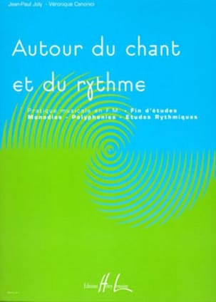 Joly Jean-Paul / Canonici Véronique - Around Singing and Rhythm - End of Studies - Sheet Music - di-arezzo.co.uk