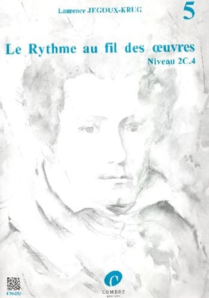 Laurence Jegoux-Krug - The Rhythm of the Works Volume 5 - Sheet Music - di-arezzo.co.uk