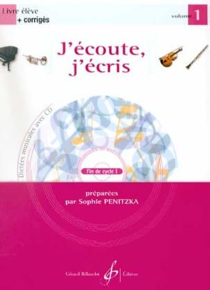 Sophie Penitzka - J'écoute, J'écris Volume 1 - Partition - di-arezzo.fr
