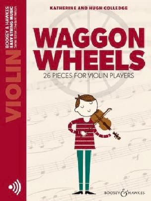 Katherine / Colledge Hugh Colledge - Waggon Wheels - Violino e CD - Partitura - di-arezzo.it