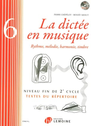 Pierre CHEPELOV et Benoit MENUT - La Dictée en Musique Volume 6 - Sheet Music - di-arezzo.co.uk
