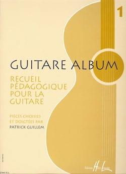 Patrick Guillem - Guitare Album Volume 1 - Partition - di-arezzo.fr