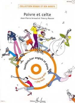 Arnaud Jean-Pierre / Masson Thierry - Poivre et celte - Hautbois - Partition - di-arezzo.fr