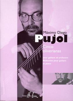 Maximo Diego Pujol - Cinco Oliverianas - Partition - di-arezzo.fr