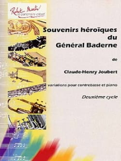 Claude-Henry Joubert - Heroic Memories of General Baderne - Sheet Music - di-arezzo.com