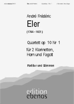 André-Frédéric Eler - Quartett op. 10 Nr. 1 –2 Klarinetten Horn Fagott - Partition - di-arezzo.fr