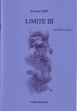 Limite 3 - Jean-Louis Petit - Partition - laflutedepan.com