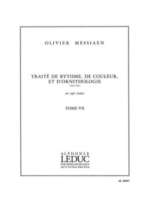 Olivier Messiaen - Tome 7 - Traité de Rythme, de Couleur et D'ornithologie - Livre - di-arezzo.fr