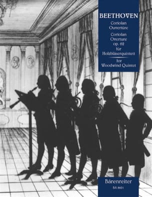 BEETHOVEN - Coriolan Ouvertüre op. 62 - Holzbläserquintett - Partition - di-arezzo.fr