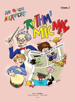 Jean-François Alexandre - Rythm' Mic Mac – Volume 2 - Partition - di-arezzo.fr