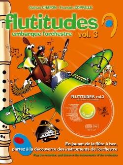 Chapon Gaëtan / Coppalle François - Flutitudes - Volume 3 - Partition - di-arezzo.fr