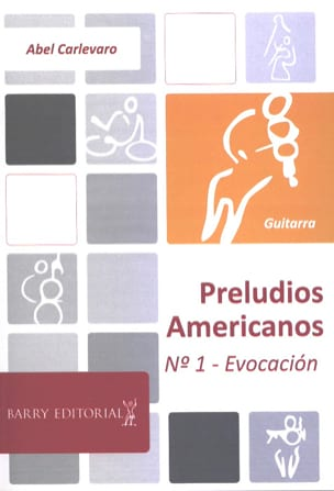 Abel Carlevaro - Preludios Americanos - N ° 1 Evocacion - Sheet Music - di-arezzo.co.uk