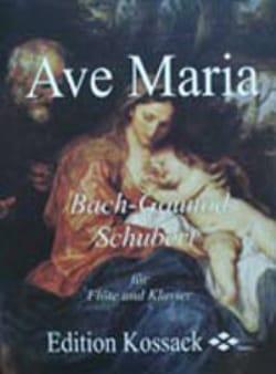 Bach Johann Sebastian / Gounod Charles / Schubert Franz - Ave Maria – Flöte Klavier - Partition - di-arezzo.fr