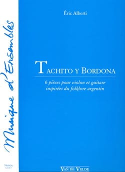 Eric Alberti - Tachito y Bordona - Partition - di-arezzo.fr
