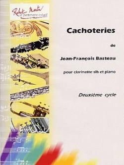 Cachoteries Jean-François Basteau Partition Clarinette - laflutedepan