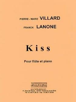 Kiss Villard Pierre-Marie / Lanone Franck Partition laflutedepan