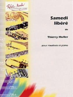 Samedi liberé Thierry Muller Partition Hautbois - laflutedepan
