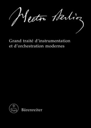 Hector Berlioz - Grand Traité D'instrumentation et D'orchestration Modernes - Livre - di-arezzo.fr