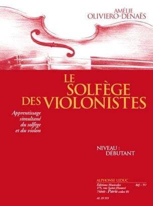 Amélie Oliviero-Denaës - Le solfège des violonistes - Partition - di-arezzo.fr
