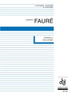 Gabriel Fauré - Pavane et Sicilienne - 4 guitares - Partition - di-arezzo.fr