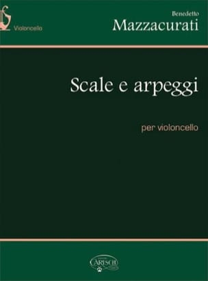 Benedetto Mazzacurati - Scale E Arpeggi - Sheet Music - di-arezzo.co.uk